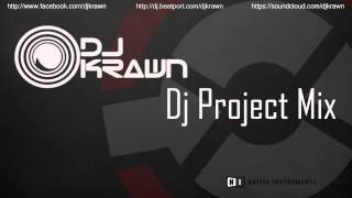 Krawn - Dj Project Mix