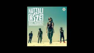 Nattali Rize - Generations Will Rize (Feat Kabaka Pyramid ) - Rebel Frequency