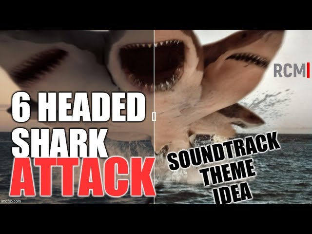 RCM| 6 Headed Shark Attack - Alternate Soundtrack (You have to love The Asylum folks!)