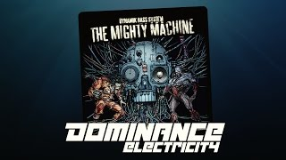 Dynamik Bass System - Electronic (Dominance Electricity) electro bass breaks technolectro