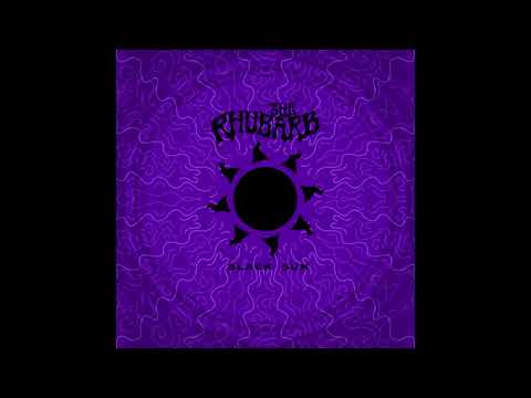 The Rhubarb - Black Sun (2020) Full EP