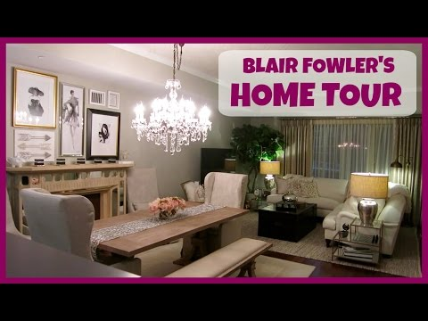 BLAIR FOWLER'S HOME TOUR 2015!