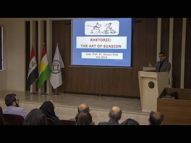 A Seminar on Rhetoric: The Art of Suasion By Dr. Zanyar Faiq