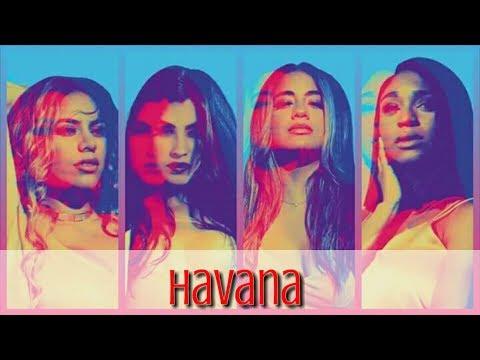 How Would Fifth Harmony Sing... Camila Cabello - Havana