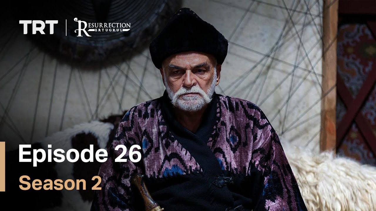 Resurrection Ertugrul - Season 2 Episode 26 (English Subtitles)