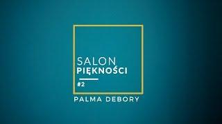 Salon Piд™knoе»ci 2 05 Palma Debory.