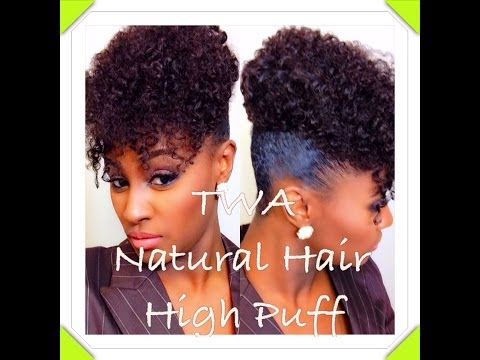 TWA Natural Hair High Puff