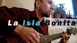 Madonna - La Isla Bonita (fingerstyle cover)