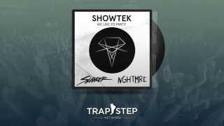 Showtek - We Like To Party (Slander & NGHTMRE Festival Trap Remix)