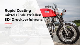 Rapid Casting for reverse engineering | Markus Pohl | voxeljet
