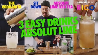 Rico's Top 3 Absolut Lime Drinks | Absolut Drinks