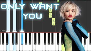 Rita Ora - Only Want You Piano Tutorial EASY (Phoenix) Piano Cover