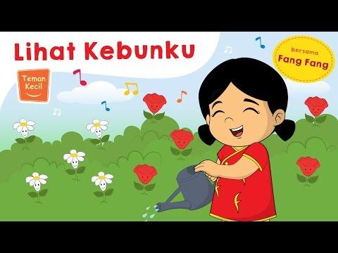 Lagu Anak Indonesia - Lihat KebunKu - Teman Kecil
