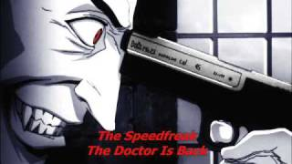 The Speedfreak - The Doctor Is Back