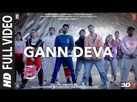 Gann Deva Full Song | Street Dancer 3D | Varun D, Shraddha K | Divya Kumar, Sachin-Jigar