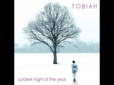 TOBIAH: Coldest Night Of The Year from the upcoming album ©Are We Angels (releases 10 May)