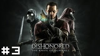 Dishonored: The Knife of Dunwall #3 - Abigail