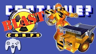 Blast Corps (N64) - Continue?