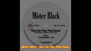mister black two can play that game club remix