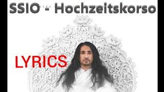 "Lyrics zu ""SSIO - Hochzeitskorso"""