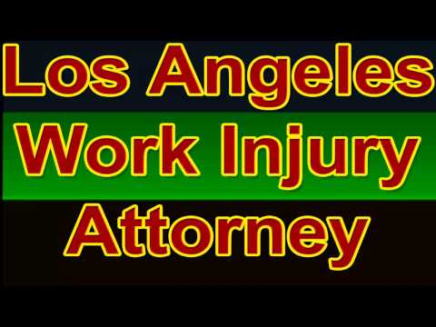 Los Angeles Work Injury Attorney