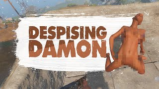 DESPISING DAMON - Rust (Funny Moments)