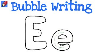 How to Draw Bubble Writing Real Easy - Letter E