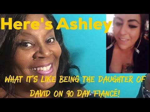 ASHLEY, THE DAUGHTER OF DAVID ON 90 DAY FIANCE LIVE INTERVIEW WITH AUNTIE