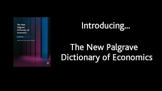 The New Palgrave Dictionary of Economics video demo