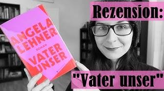 """#dbp19 Rezension: """"Vater unser"""" [Angela Lehner] #buchpreisbloggen"""