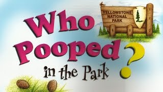 Who Pooped in the Park Yellowstone Book Trailer