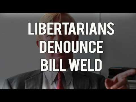 Libertarians Denounce Bill Weld