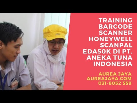 Training Barcode Scanner Honeywell ScanPal EDA50K Di PT. Aneka Tuna Indonesia