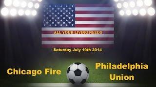 MLS Chicago Fire vs Philadelphia Union Major League Soccer 2014 Predictions