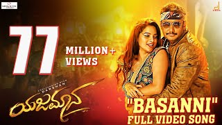 Yajamana  Basanni 4k Video Song  Darshan  V Harikishna  Yogaraj Bhat  Media House Studio