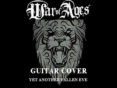 WAR OF AGES - YET ANOTHER FALLEN EVE