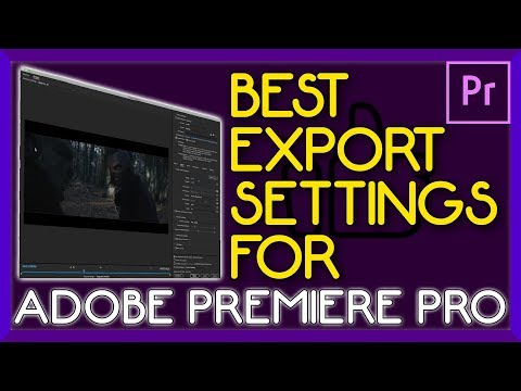 BEST Export Settings On Premiere Pro - HIGHEST QUALITY