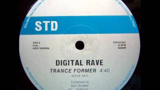 DIGITAL RAVE - TRANCE FORMER (UNDERGROUND MIX) 1992