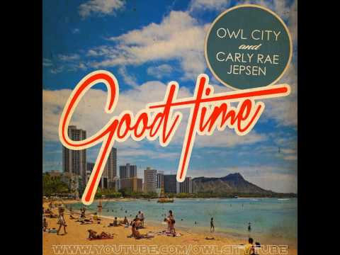 Owl City & Carly Rae Jepsen - Good Time (Official Instrumental)