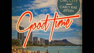 Owl City & Carly Rae Jepsen - Good Time (Official Instrumental) Video