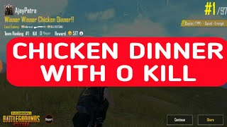 Chicken Dinner With 0 Kill - PUBG MOBILE