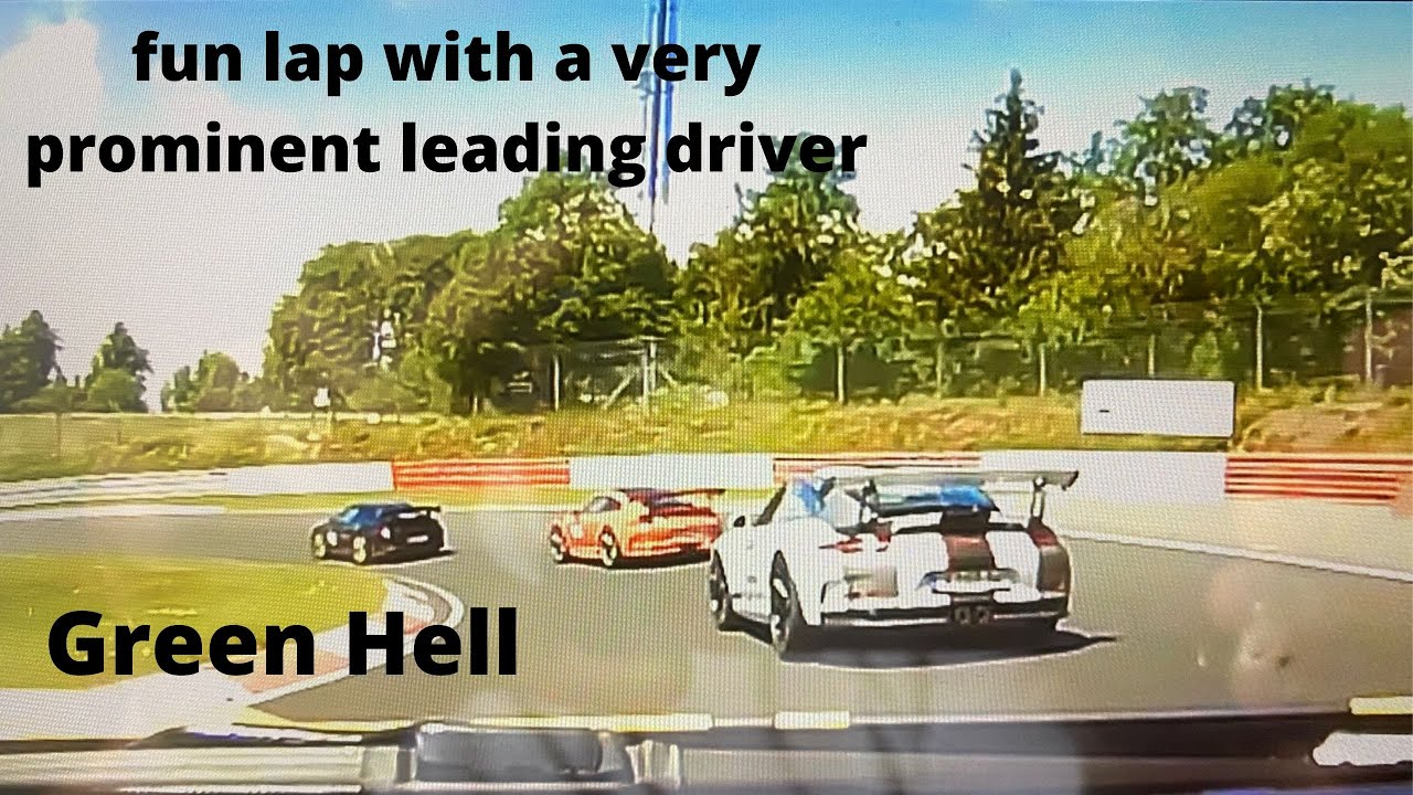 funny lap and story on the Nordschleife, look in the description for more information ...
