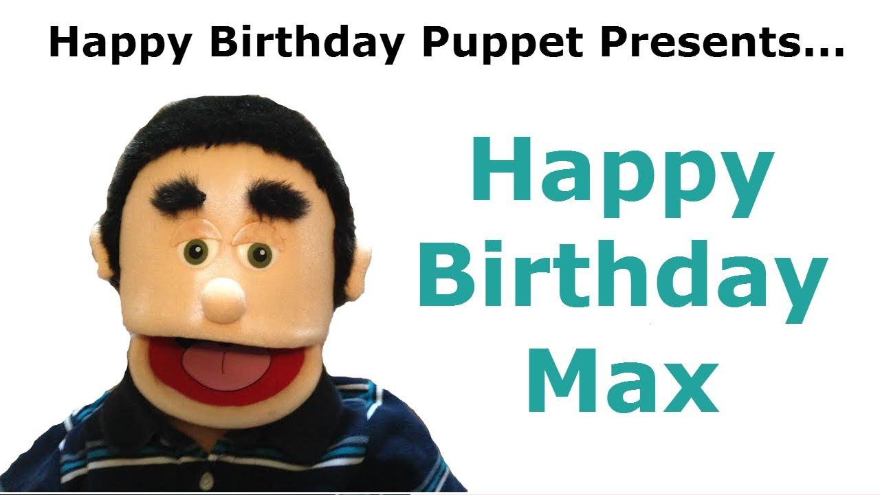 Funny Happy Birthday Max Birthday Song Youtube
