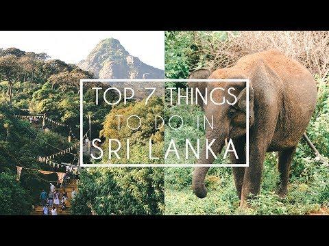 SRI LANKA TRAVEL GUIDE | TOP 7 THINGS TO DO IN SRI LANKA