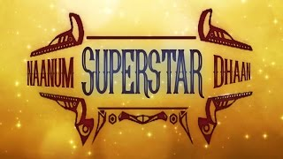 Naanum Superstar Dhaan   Tamil Short Film with English Subtitles