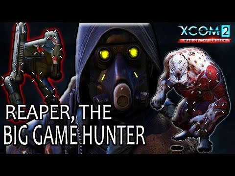 Reaper, The God of Late-Game 🌏 XCOM 2: War of the Chosen Guide |
