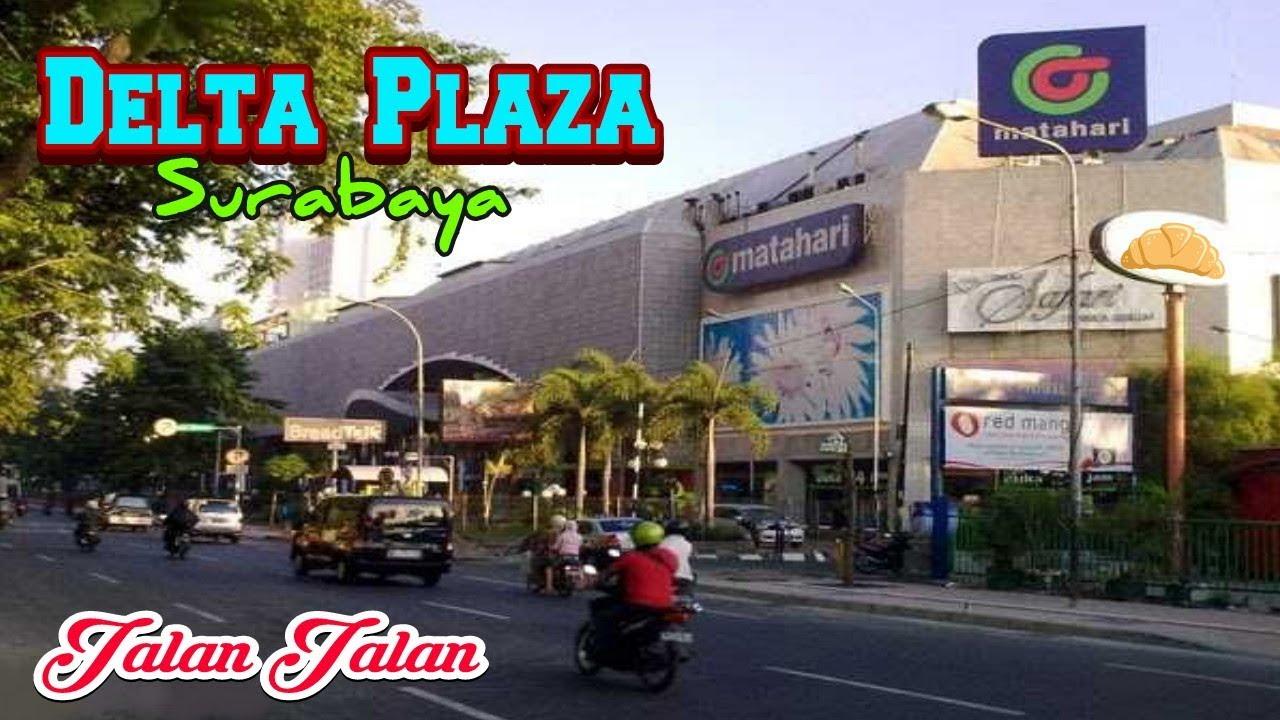 Jalan Jalan Di Delta Plaza Surabaya