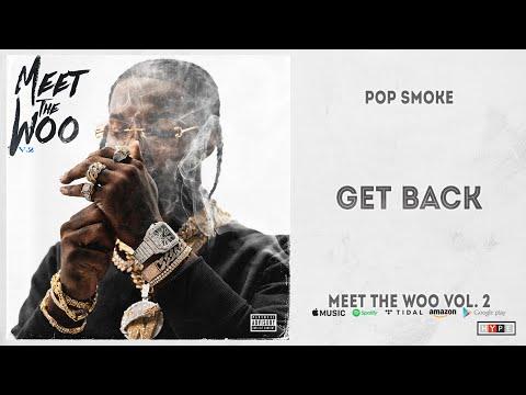 Pop Smoke - Get Back (Meet The Woo 2)