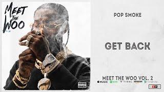 Gambar cover Pop Smoke - Get Back (Meet The Woo 2)