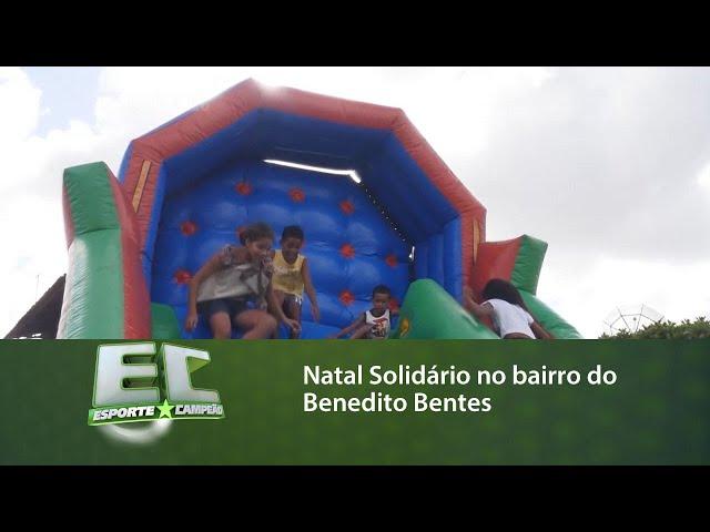 Natal solidário no bairro do Benedito Bentes